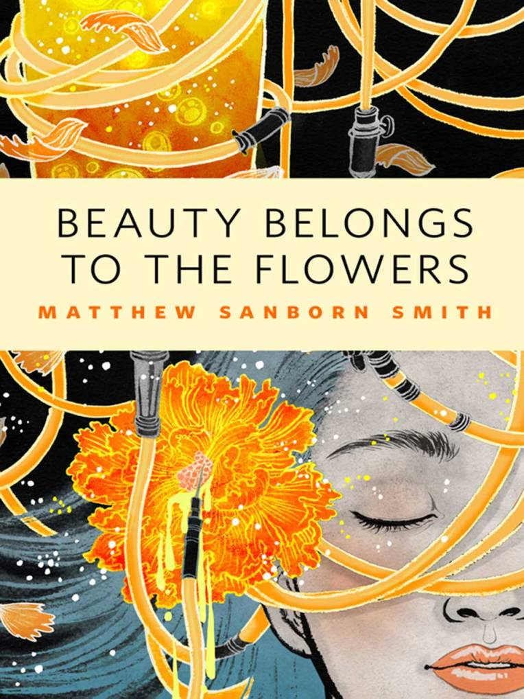 Dollcloud blog Book Covers Beauty Belongs To The Flowers, Matthew Sanborn Smith, art by Yuko Shimizu.jpg