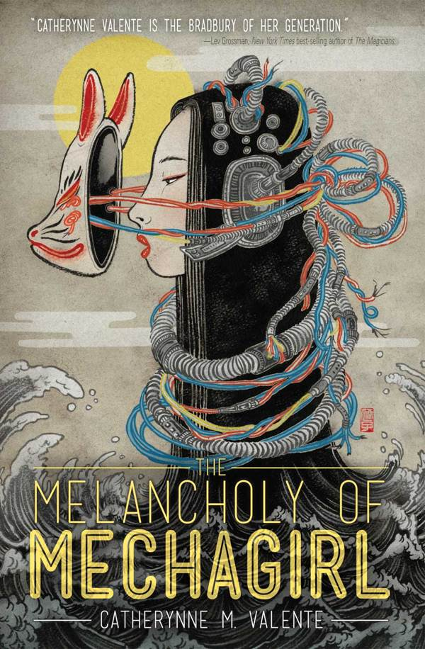 The Melancholy of Mechagirl, Catherynne M. Valente, art by Yuko Shimizu