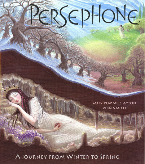 ersephone Book Cover, Sally Pomme Clayton, illustrated by Virginia Lee