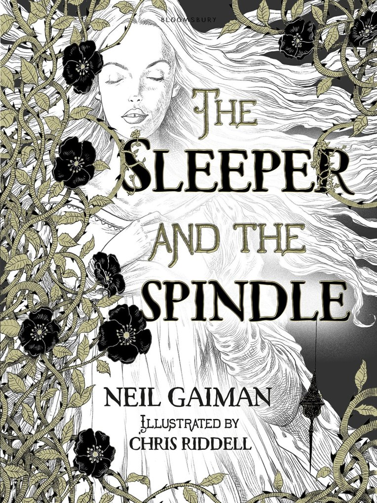The Sleeper and The Spindle Book Cover, written by Neil Gaiman, illustrated by Chris Ridell