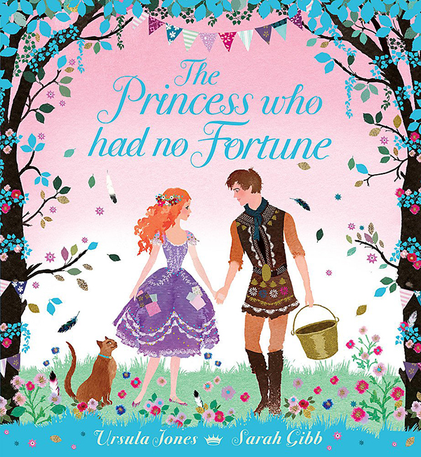 the Princess Who Had No Fortune Sarah Gibb Book Cover
